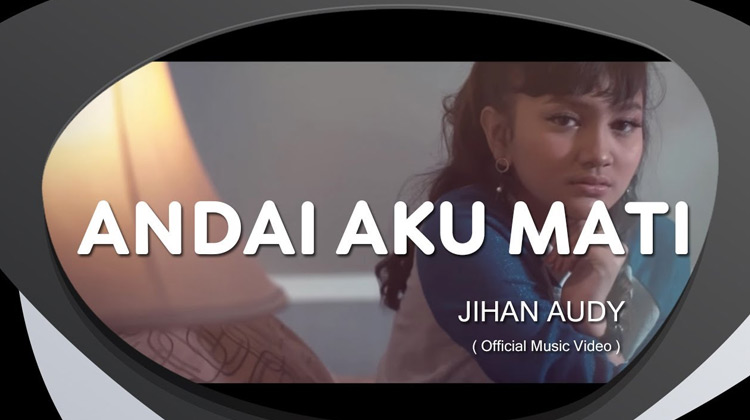 Andai Aku Mati (Official Music Video)